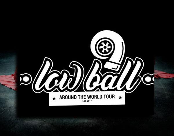 LOW BALL TOUR 2019